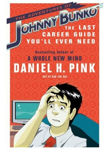 Johnny Bunko - Dan Pink