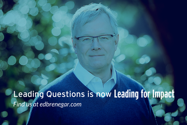 Leading Questions now Leading for Impact